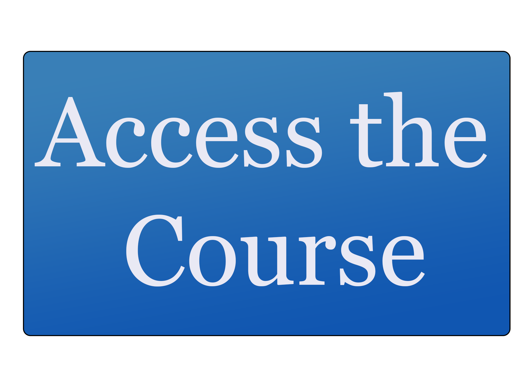 Access The Course Button